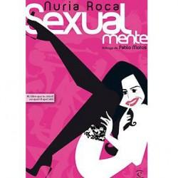 SEXUALMENTE DE NURIA ROCA
